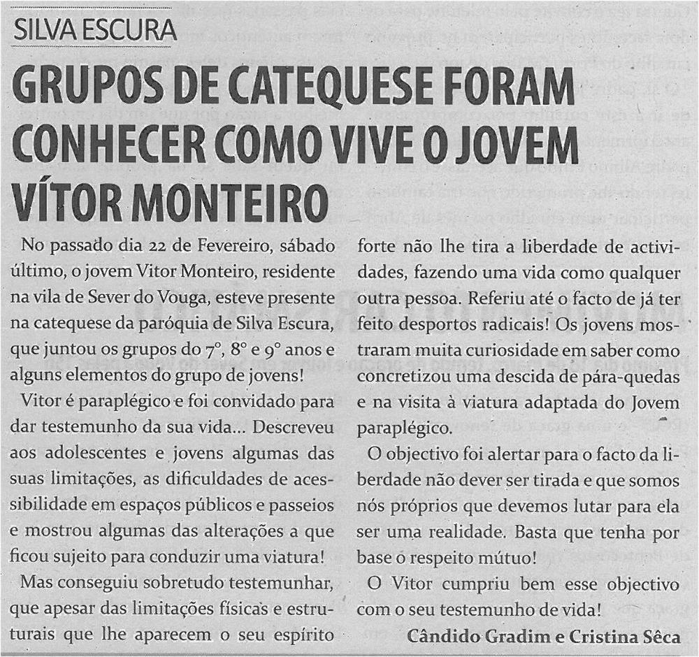 TV-mar14-p11-Grupos de catequese foram conhecer como vive o jovem Vítor Monteiro