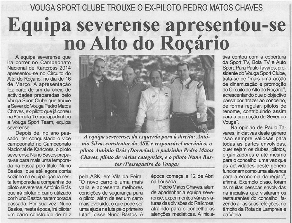 BV-2ªmar'14-p7-Equipa severense apresentou-se no Alto do Roçário : Vouga Sport Club trouxe o ex-piloto Pedro Matos Chaves