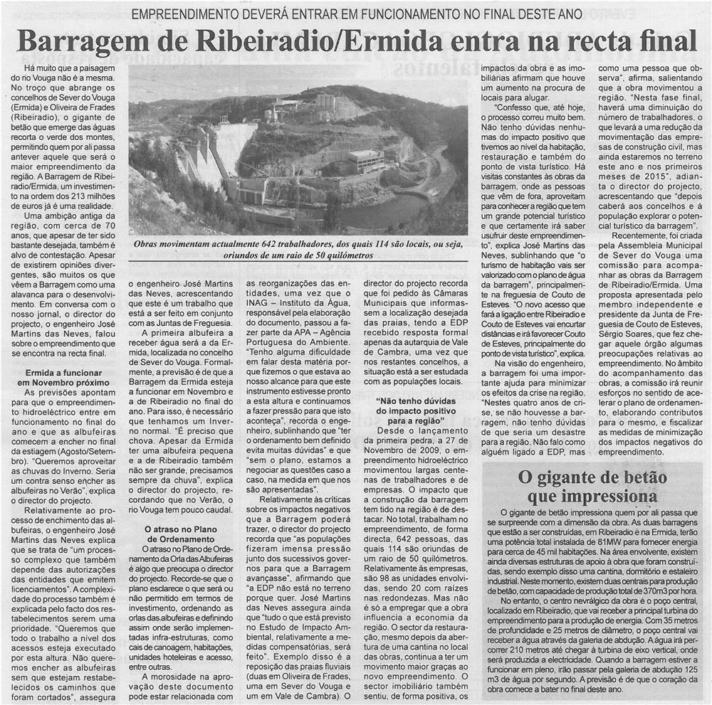 JPEG: BV-2ªmaio'14-p6-Barragem de Ribeiradio-Ermida entra na recta final : empreendimento deverá entrar em funcionamento no final deste ano