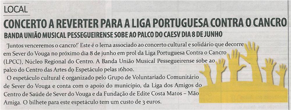 TV-jun14-p19-Concerto a reverter para a Liga Portuguesa contra o cancro : Banda União Musical Pessegueirense sobe ao palco do CAESV dia 8 de junho