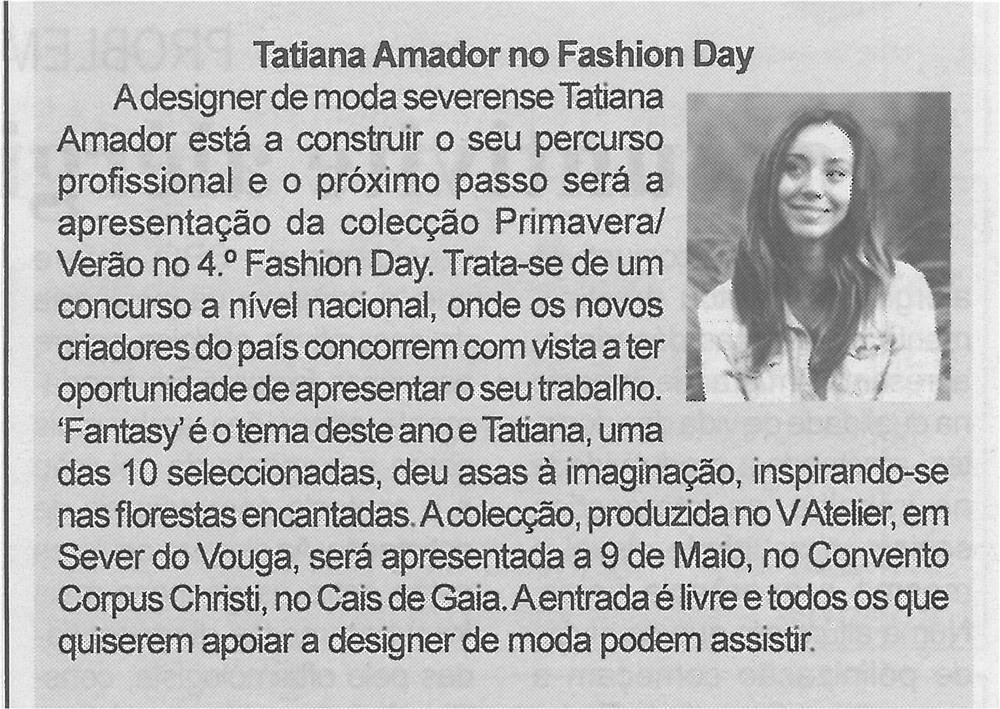 BV-1.ªmaio'15-p.5-Tatiana Amador no Fashion Day:a designer de moda severense Tatiana Amador está a aconstruir o seu percurso.jpg