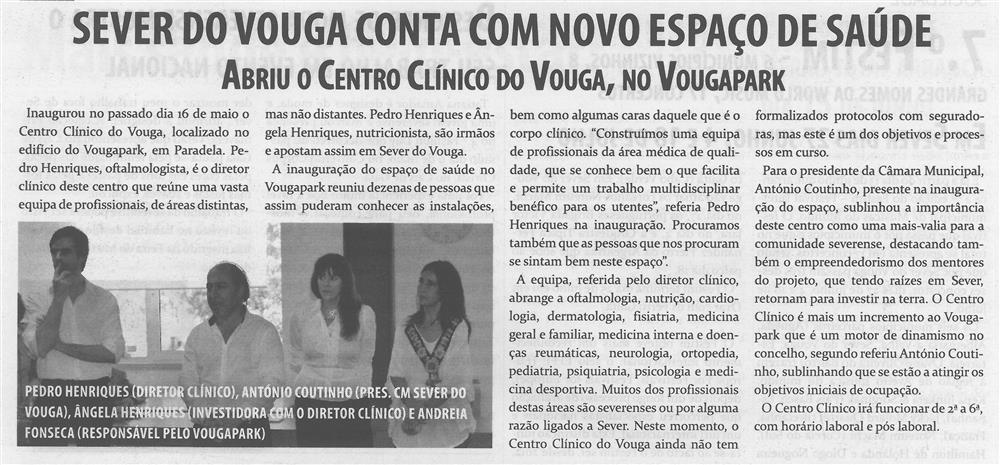 TV-jun.'15-p.5-Sever do Vouga conta com novo espaço de saúde : abriu o Centro Clínico do Vouga : no Vougapark.jpg