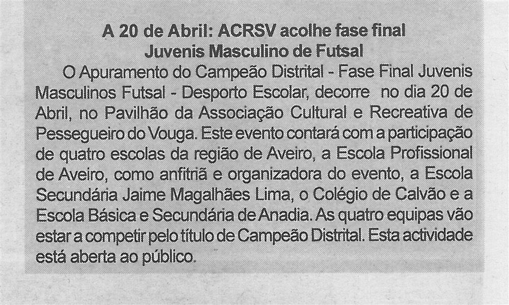 BV-2.ªabr.'16-p.2-A 20 de abril ACRSV acolhe fase final Juvenis Masculino de Futsal.jpg