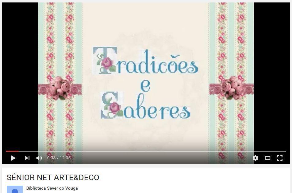 youtube - Sénior Net : tradições e saberes : arte & deco.JPG