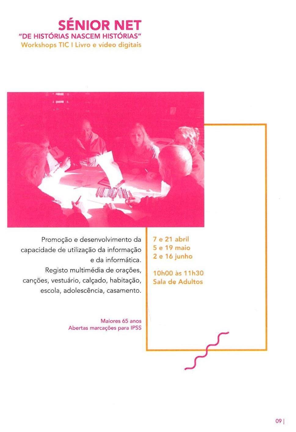 ACMSV-abr.,maio,jun.,jul.'16-p.9-Sénior Net : de histórias nascem histórias : workshops TIC : livro e vídeo digitais.jpg