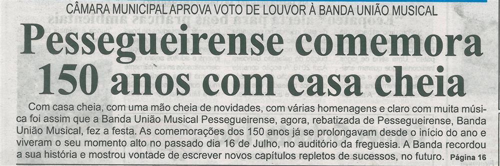 BV-2.ªjul.'16-p.1-Pessegueirense comemora 150 anos com casa cheia : Câmara Municipal aprova voto de louvor à Banda União Musical.jpg