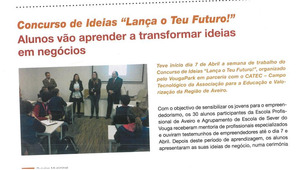 BoletimMunicipal-nº 33-nov'16-p.8-Concurso de Ideias Lança o Teu Futuro : alunos vão aprenser a transformar ideias em negócios.jpg