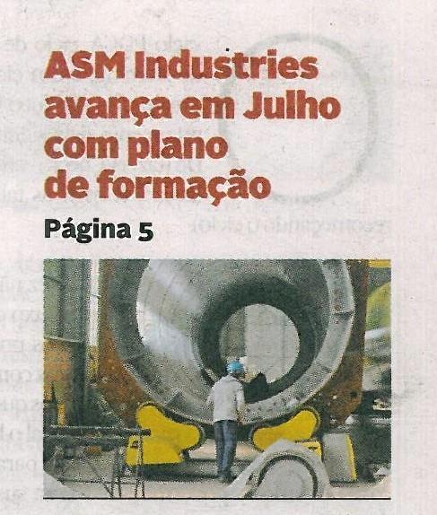 DA-26jun.'18-sup. Economia,p.1-ASM Industries avança em julho com plano de formação.jpg