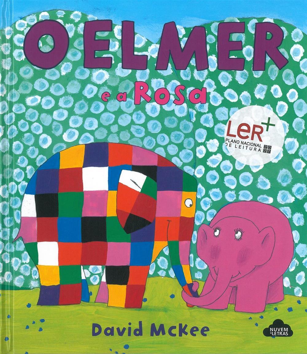 O Elmer e a Rosa_.jpg