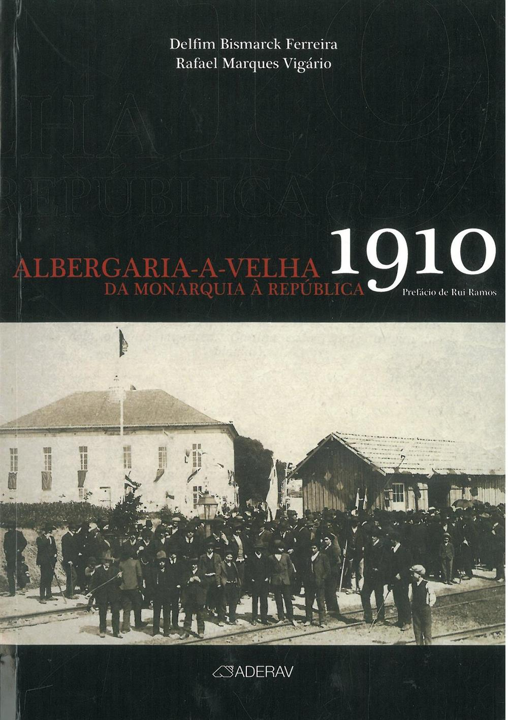 Albergaria-a-Velha 1910_da Monarquia à República_.jpg