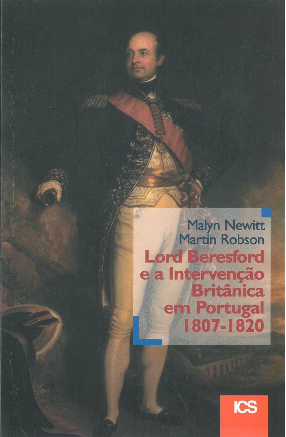 Lord Beresford e a intervenção britânica em Portugal_.jpg