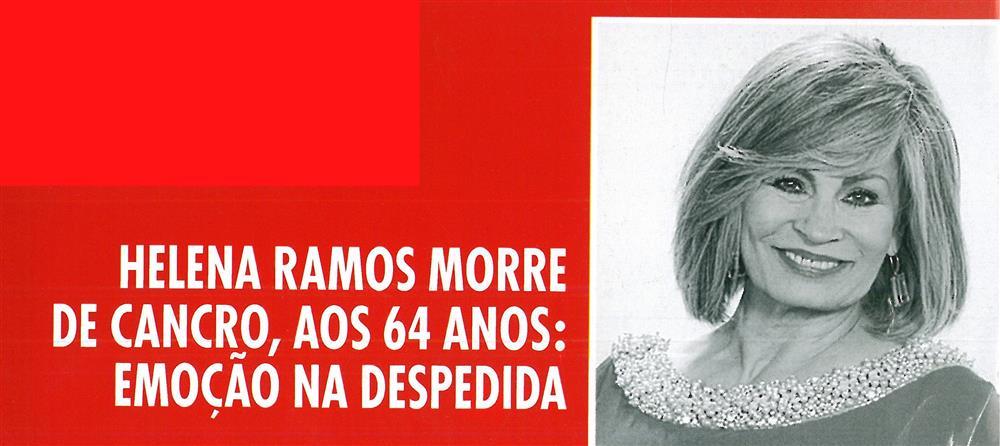 Caras-10nov.'18-capa-Helena Ramos morre de cancro, aos 64 anos : emoção na despedida.jpg