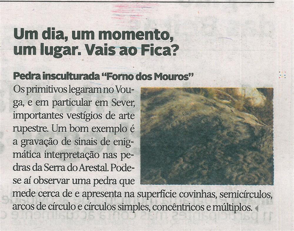 DA-30jul.'17-p.13-Um dia, um momento, um lugar : vais ao Fica : pedra insculturada 'Forno dos Mouros'.jpg