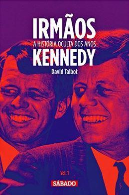 Irmãos : a história oculta dos anos Kennedy.JPG