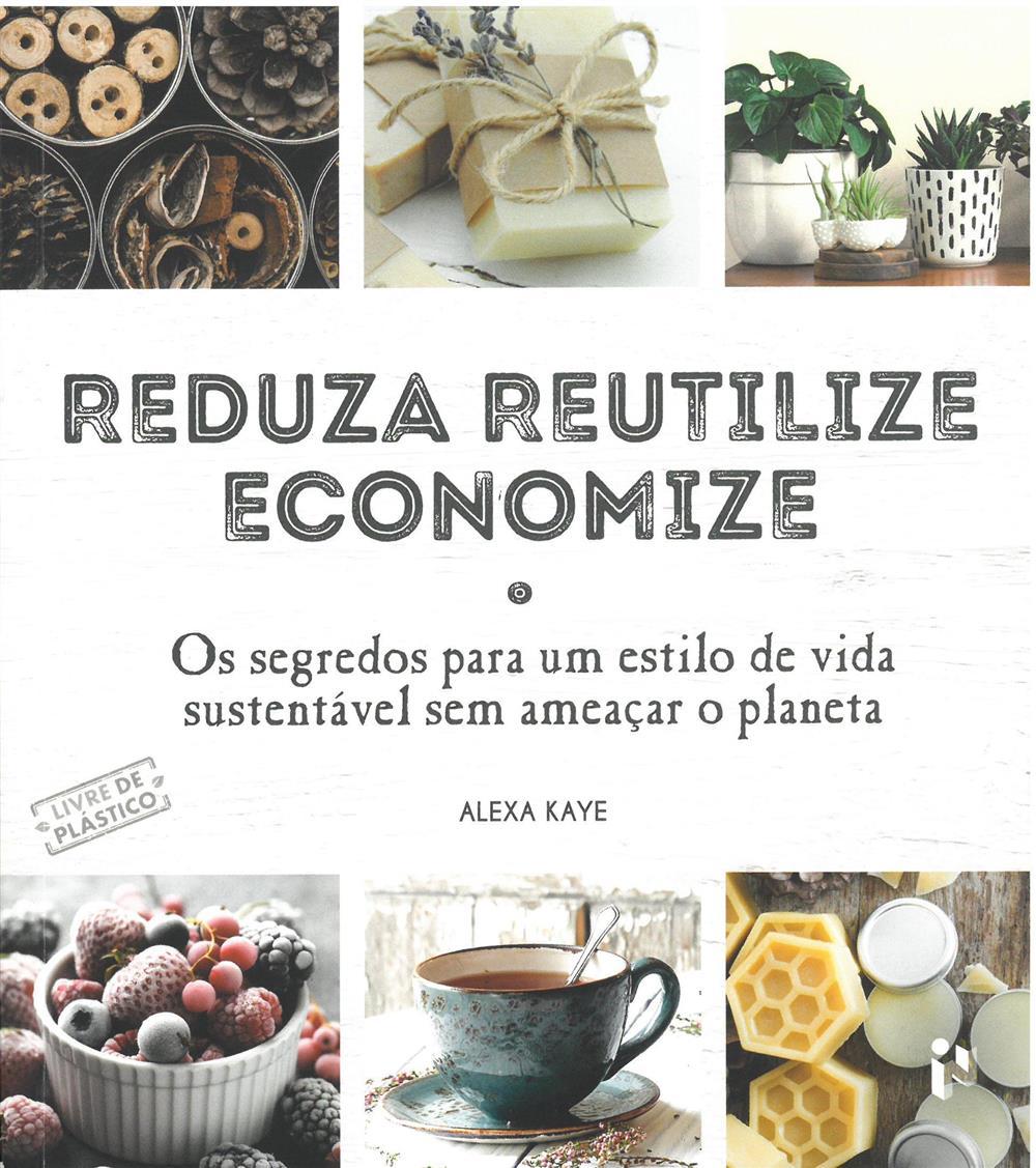 Reduza, reutilize, economize.jpg