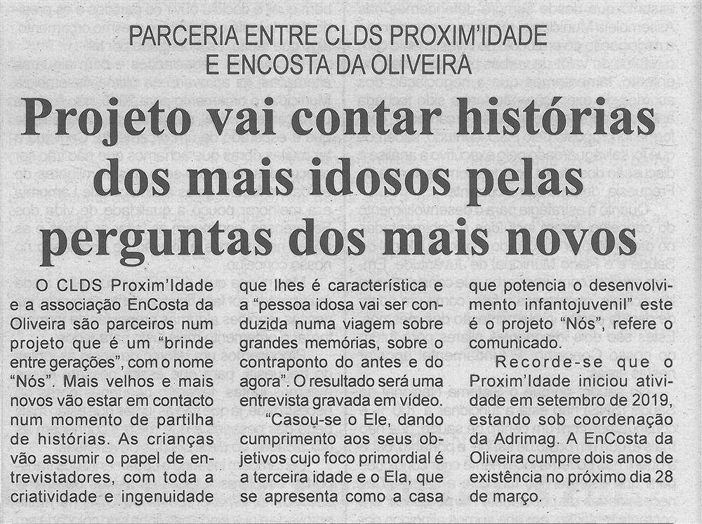 BV-2.ªmar.'20-p.6-Projeto vai contar histórias dos mais idosos pelas perguntas dos mais novos : parceria entre CLDS Proxim'idade e Encosta da Oliveira.jpg