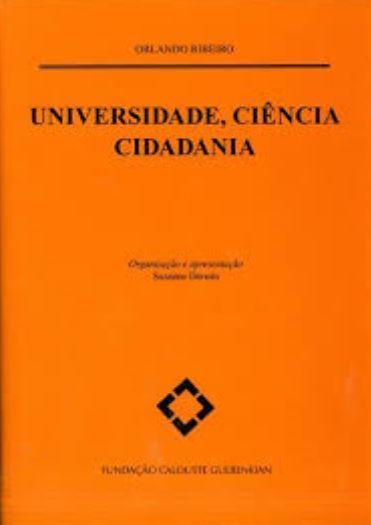 RIBEIRO, Orlando (2013). Universidade, ciência, cidadania.JPG