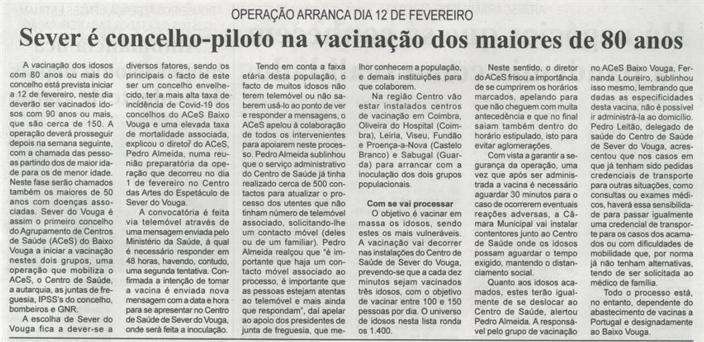 BV-1.ªfev.'21-p.9-Sever é concelho-piloto na vacinação dos maiores de 80 anos : operação arranca dia 12 de fevereiro.JPG