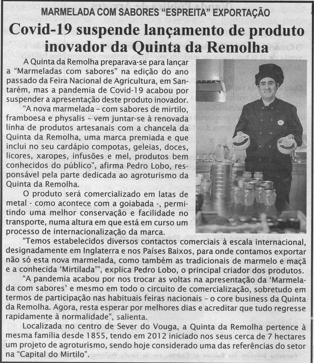 BV-1.ªmar.'21-p.4-Covid-19 suspende lançamento de produto inovador da Quinta da Remolha : marmelada com sabores espreita exportação.jpg