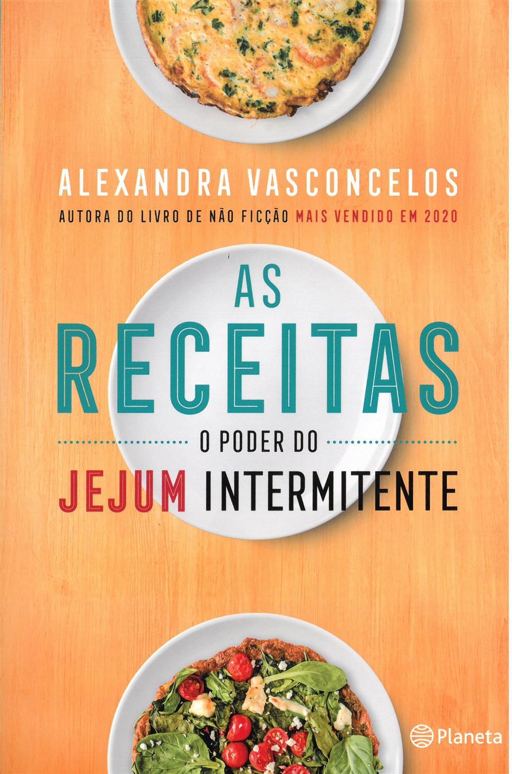 VASCONCELOS, Alexandra (2021). As receitas : o poder do jejum intermitente.jpg