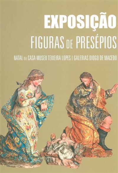 Coleção de figuras de presépios da Casa-Museu Teixeira Lopes/Galerias Diogo de Macedo.jpg