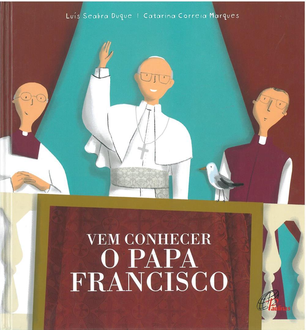 Vem conhecer o Papa Francisco_.jpg