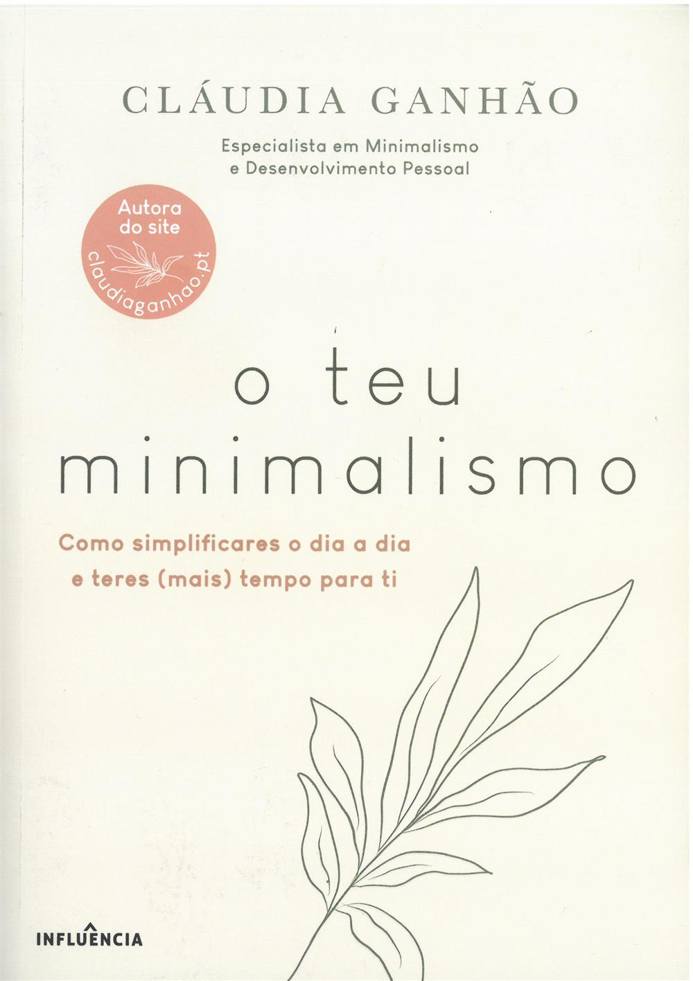 GANHÃO, Cláudia (2021). O teu minimalismo.jpg