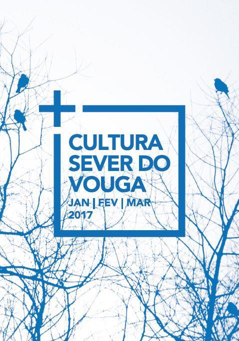 ACMSV-jan., fev., mar.'17-capa-Agenda Cultural do Município de Sever do Vouga.JPG