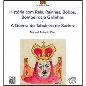Historias-com-Reis-Rainhas-Bobos-Bombeiros-e-Galinhas-e-a-Guerra-do-Tabuleiro-de-Xadrez (1).jpg