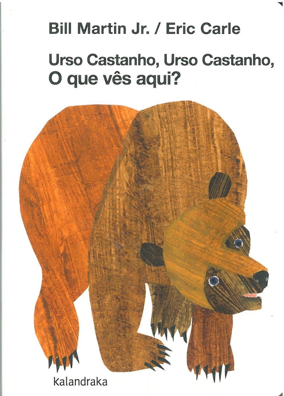 Urso castanho, urso castanho, o que vês aqui.jpg