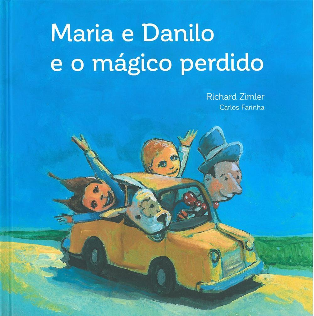 Maria e Danilo e o mágico perdido.jpg