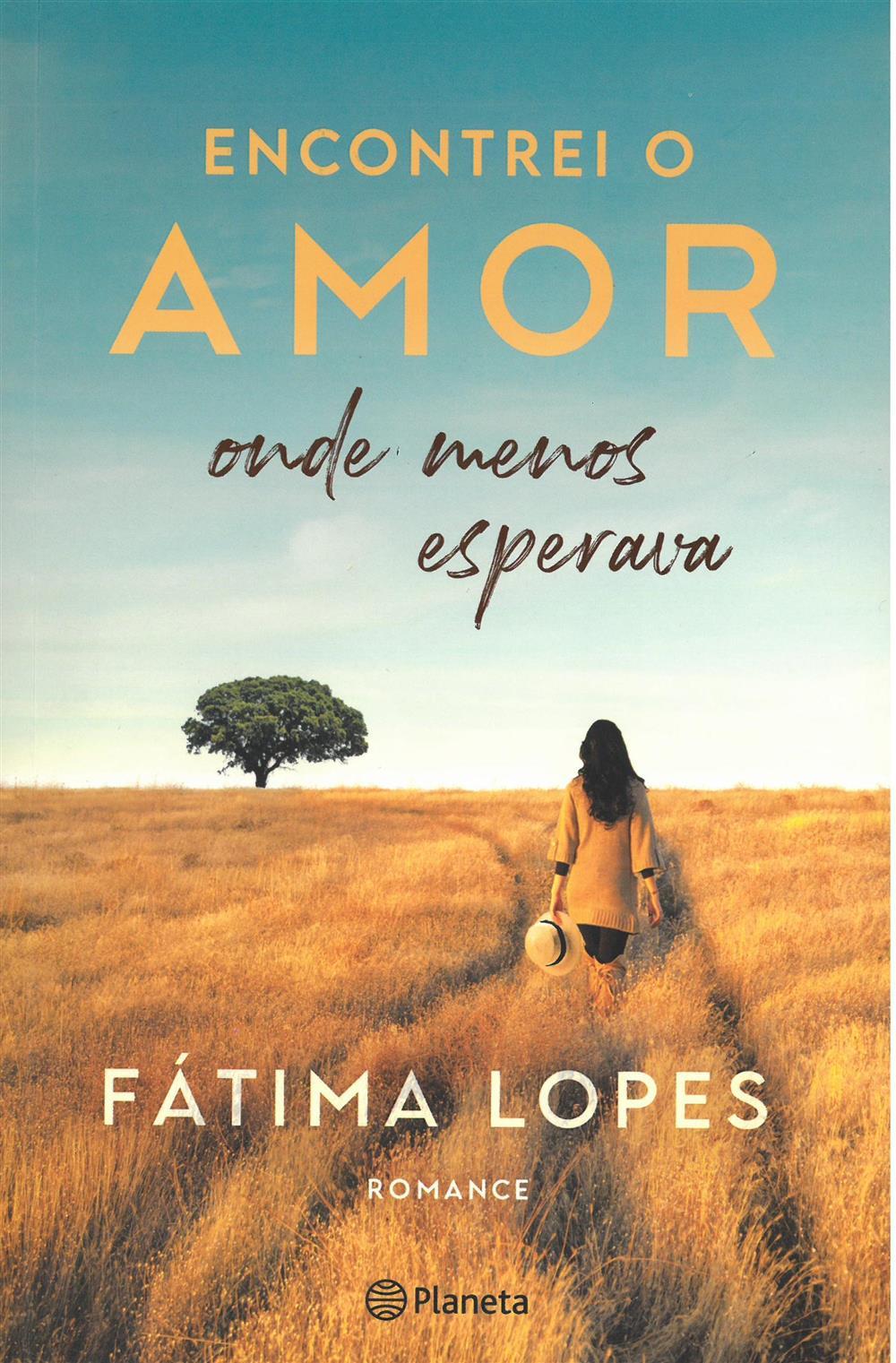 LOPES, Fátima (2021). Encontrei o amor onde menos esperava.jpg