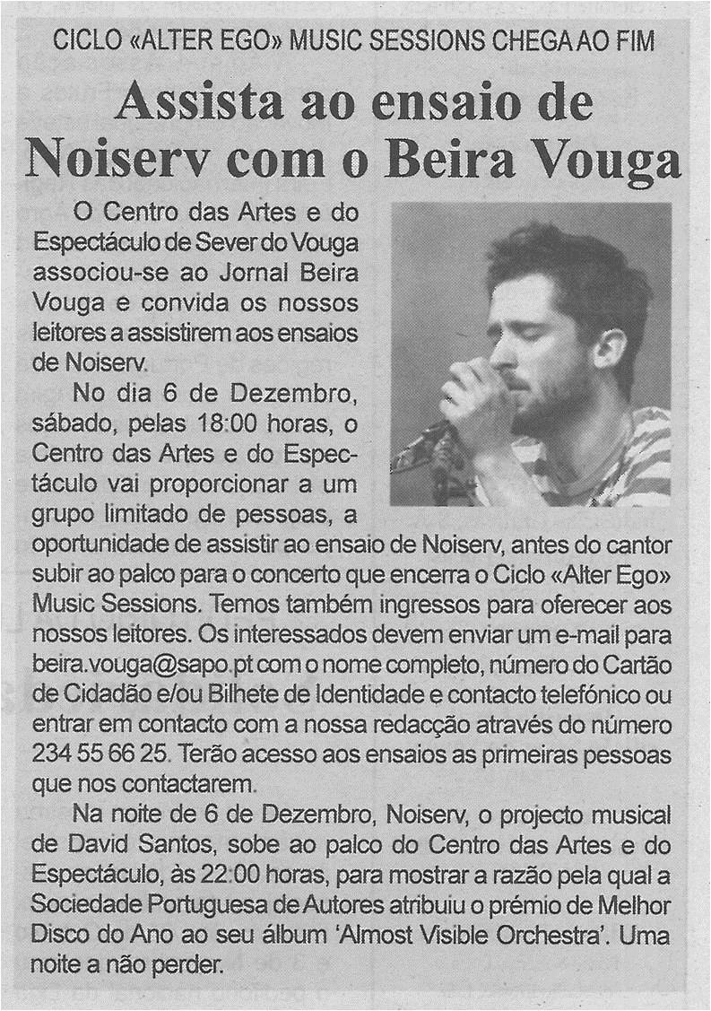 BV-1.ªdez.'14-p.3-Assista ao ensaio de Noiserv com o Beira Vouga : ciclo Alter Ego Music Sessions chega ao fim.jpg