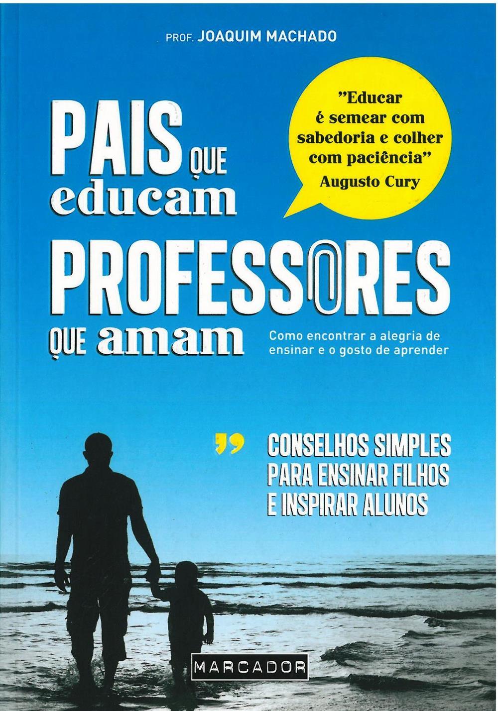 Pais que educam, professores que amam_.jpg