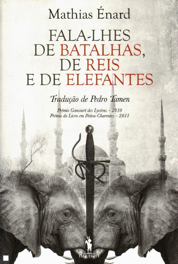 Fala-lhes de Batalhas, de Reis e de Elefantes.JPG