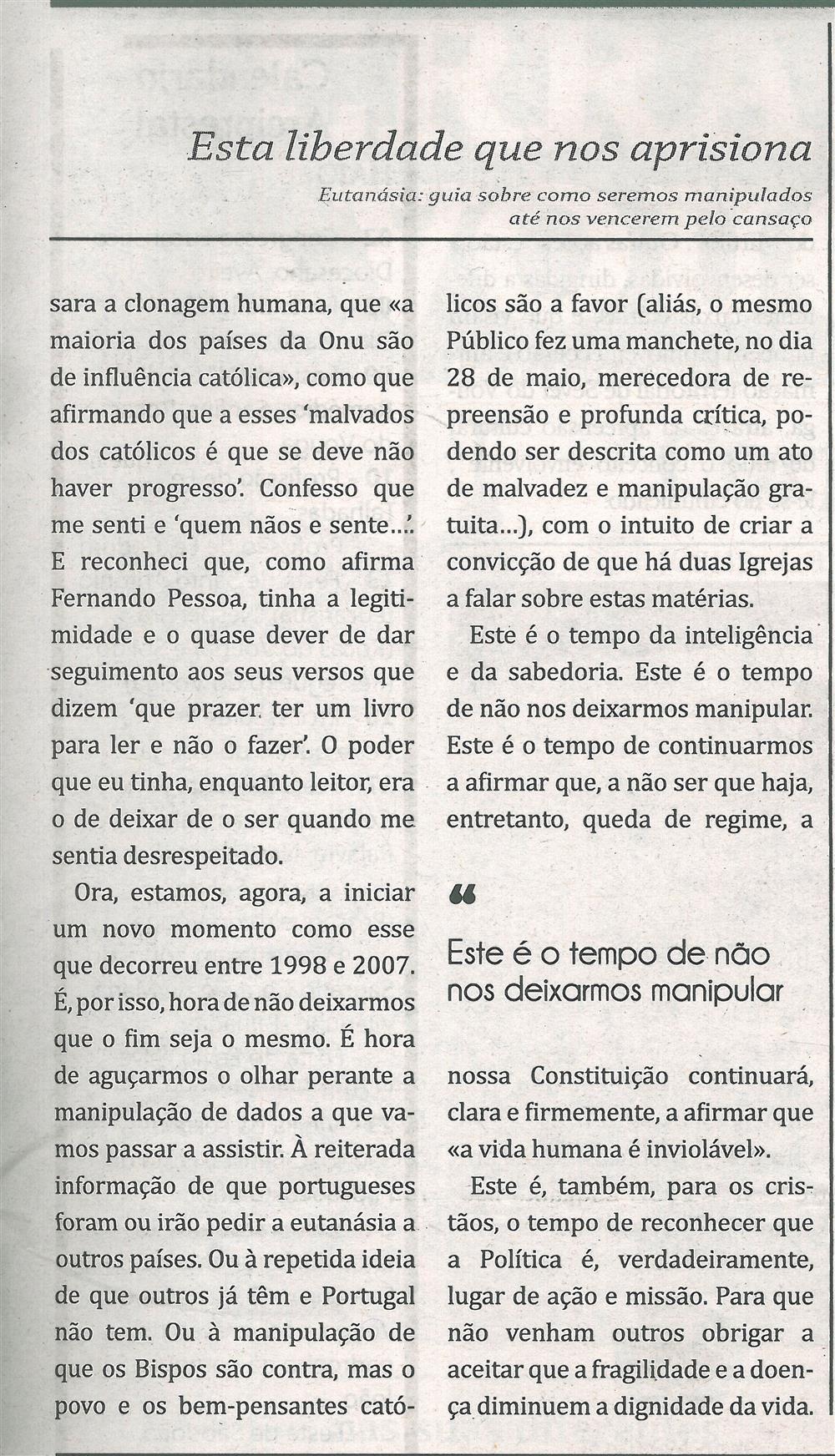 TV-jun'18-p.19-Esta liberdade que nos aprisiona [2.ª parte de duas] : eutanásia : guia sobre como seremos manipulados até nos vencerem pelo cansaço.jpg