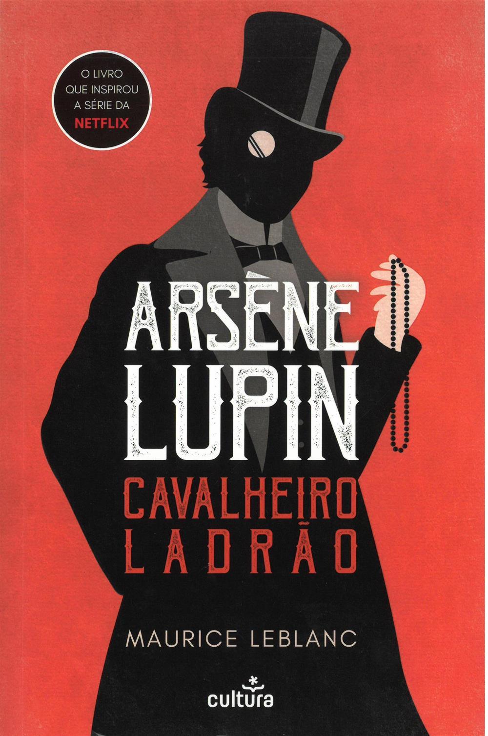 LEBLANC, Maurice (2021). Arsène Lupin : cavalheiro ladrão.jpg
