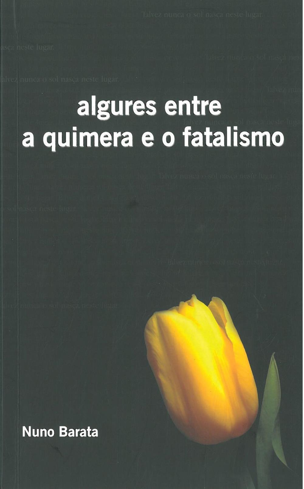 Algures entre a quimera e o fatalismo_.jpg