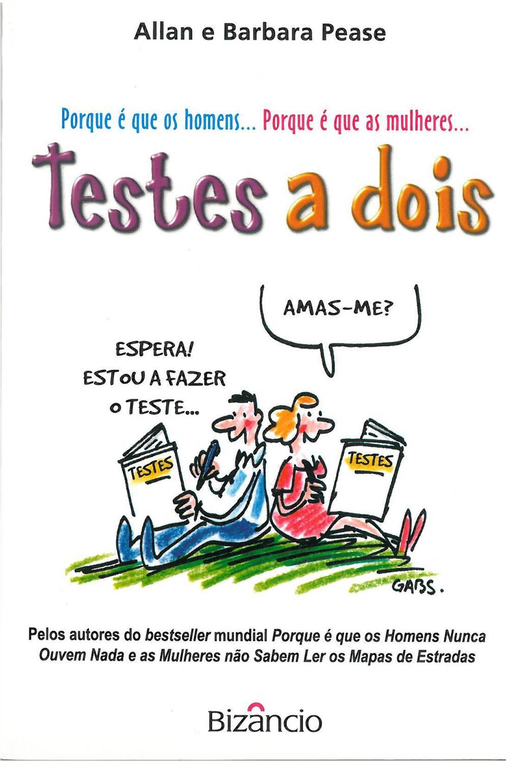 6748bda87 Testes a dois   Allan Pease e Barbara Pease  ilustrações de GABS  tradução  de Jorge Lima