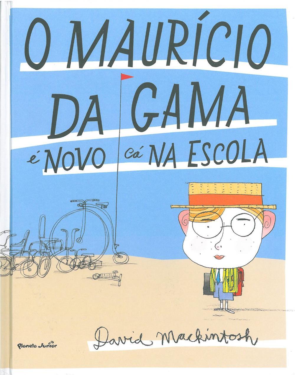 O Maurício da Gama é novo cá na escola_.jpg
