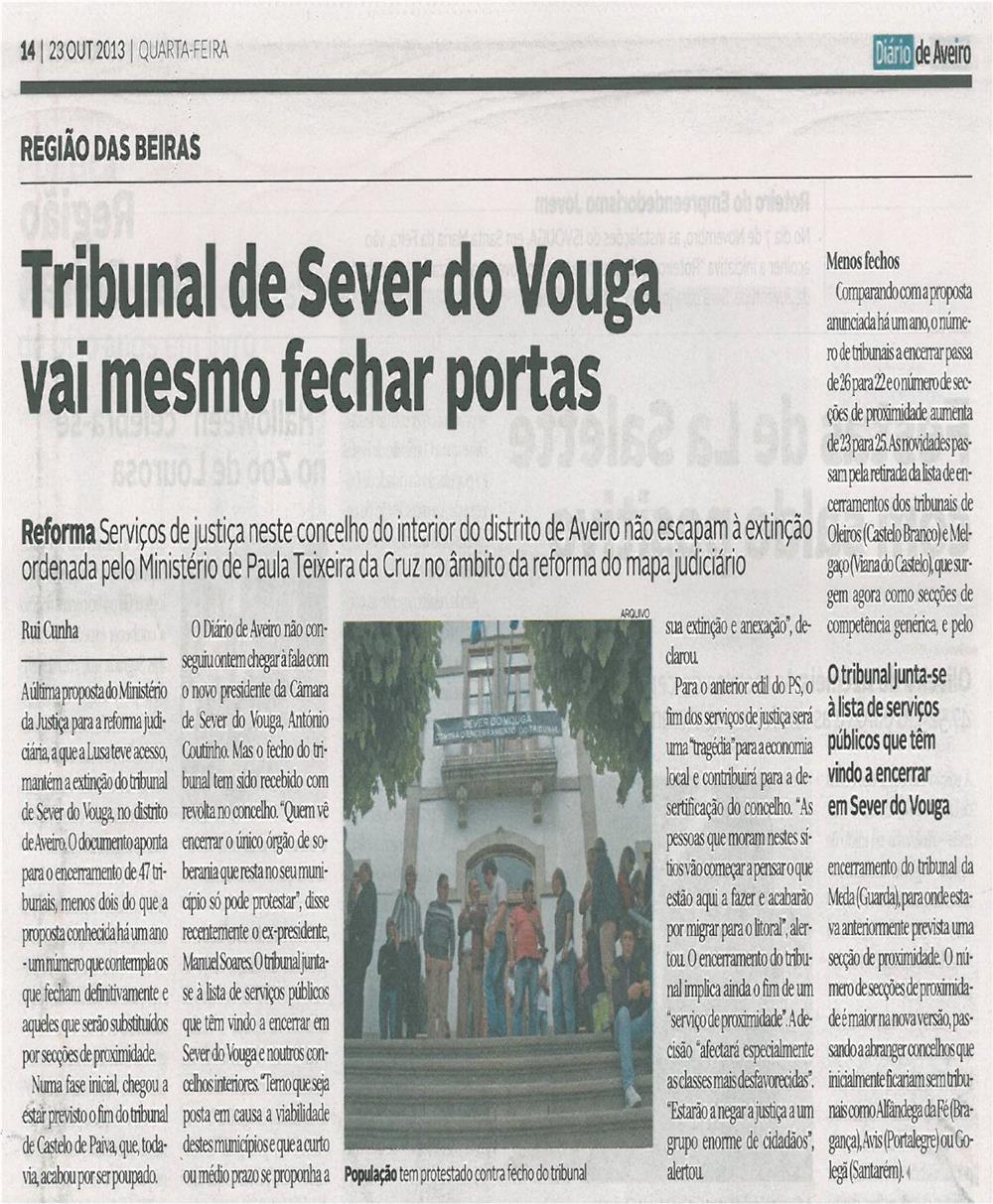 DA-23out13-p14-Tribunal de Sever do Vouga vai mesmo fechar portas