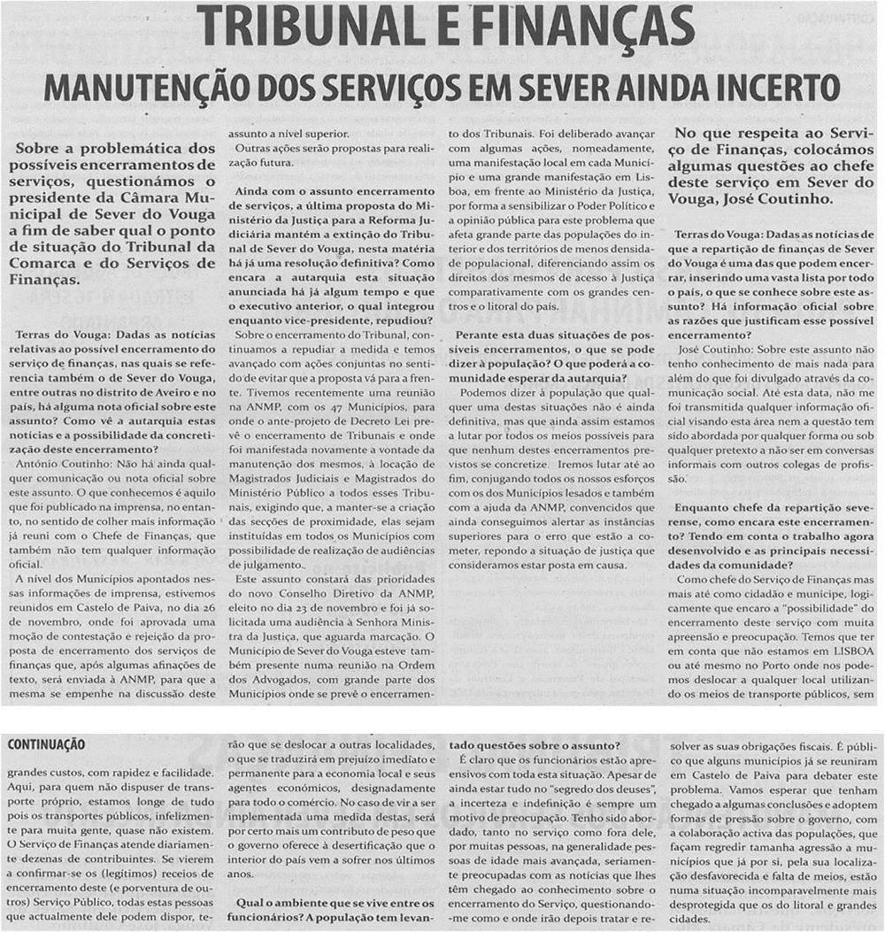 TV-dez13-p5,6-Tribunal e Finanças : manutenção dos serviços em Sever ainda incerto