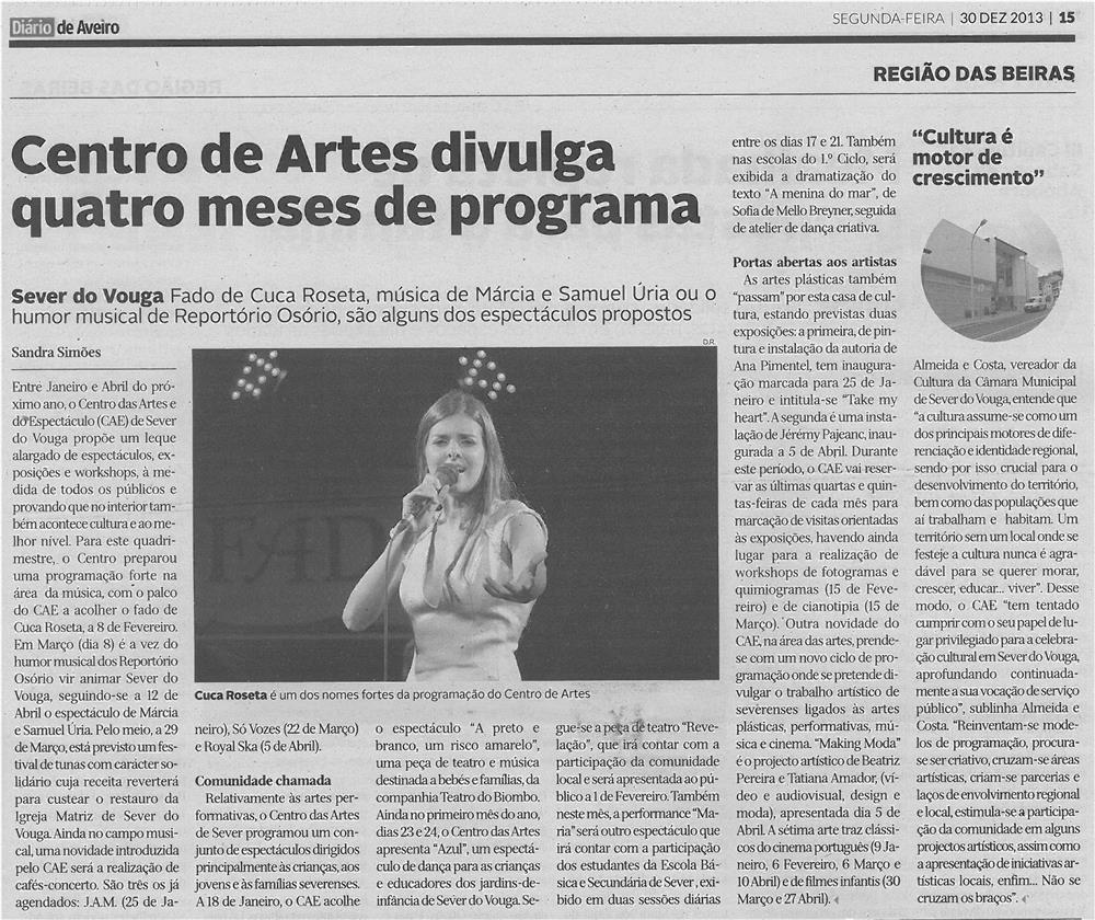 DA-30dez13-p15-Centro de Artes divulga quatro meses de programa
