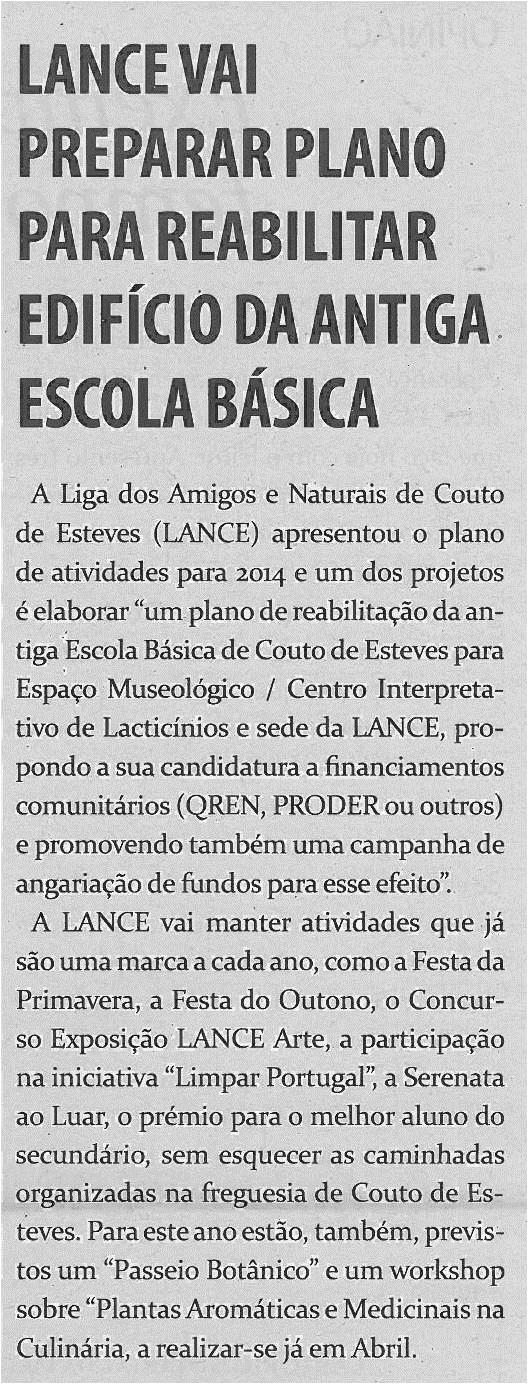 TV-fev14-p13-LANCE vai preparar plano para reabilitar edifício da antiga escola básica