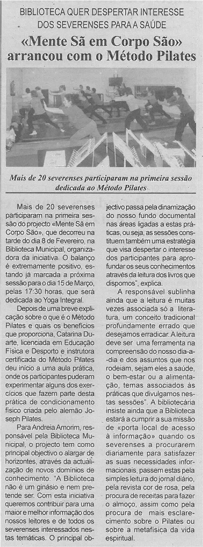 BV-2ªfev'14-p4-Mente sã em corpo são arrancou com o Método Pilates : Biblioteca quer despertar interesse dos severenses para a saúde