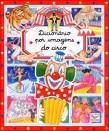 Imagem IA em PASTA_GER (Dicionário por imagens do circo.jpg)