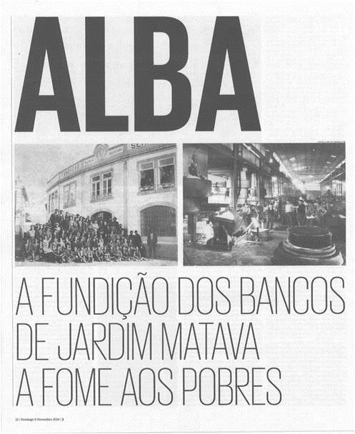 Rev.2-9nov.'14-p12-Alba - a fundição dos bancos de jardim matava a fome aos pobres.jpg