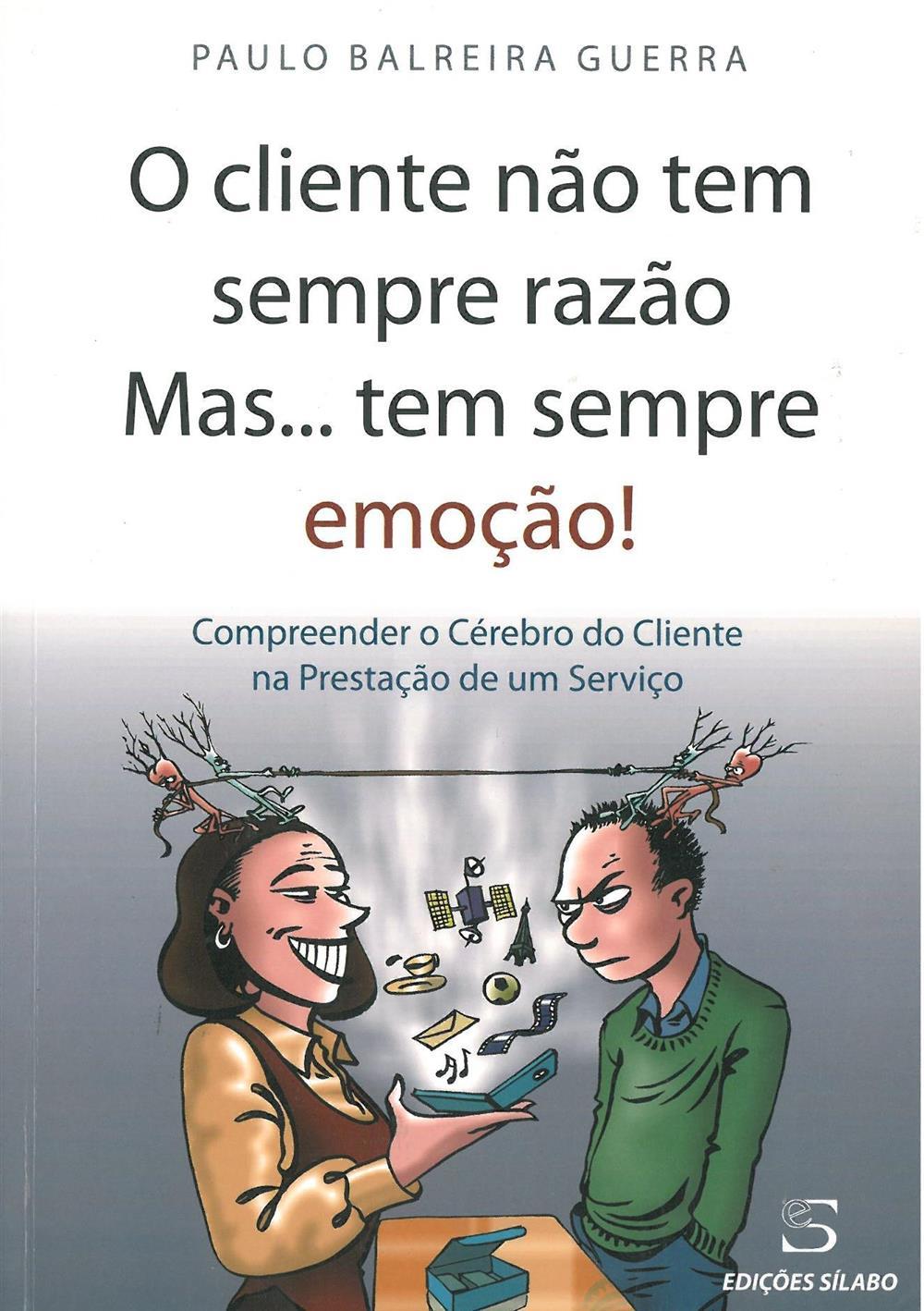 O cliente não tem sempre razão mas... tem sempre emoção_.jpg