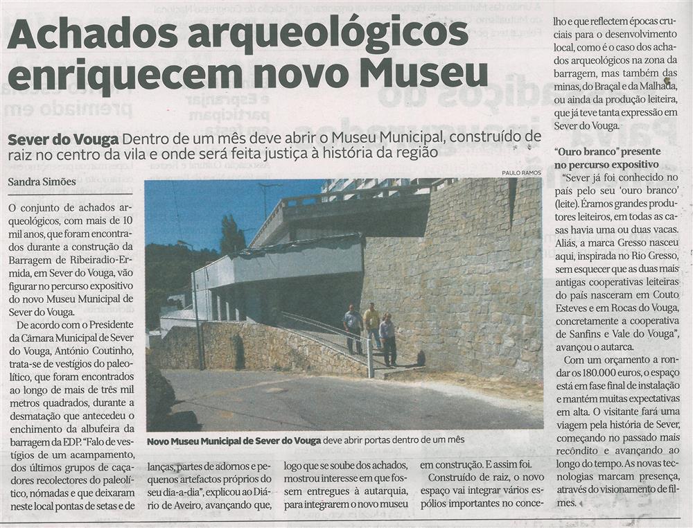 DA-19jun.'15-p.14-Achados arqueológicos enriquecem novo Museu : novo Museu Municipal de Sever do Vouga deve abrir portas dentro de um mês.jpg