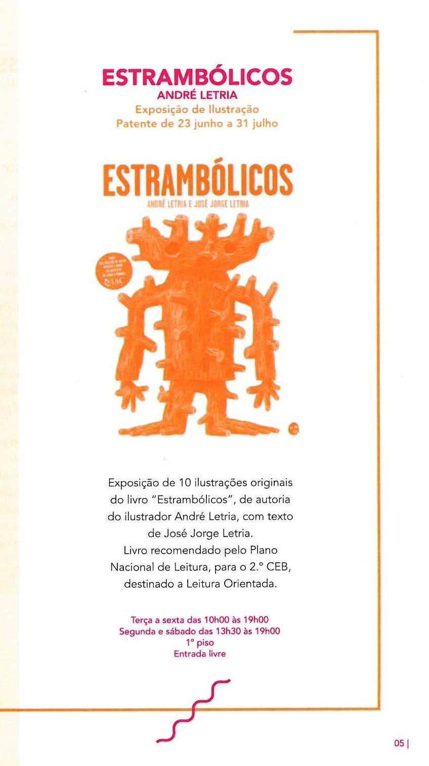 ACMSV-abr.,maio,jun.,jul.'16-p.5-Estrambólicos : André Letria : exposição de ilustração : Biblioteca Municipal.jpg